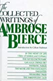The Collected Writings of Ambrose Bierce, Ambrose Bierce and Clifton Fadiman, 0735100810