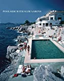img - for Poolside With Slim Aarons book / textbook / text book