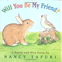 Will You Be My Friend? A Bunny and Bird Story