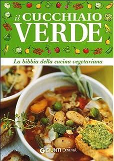 la bibbia della cucina vegetariana