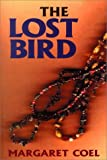 The Lost Bird, Margaret Coel, 0783889585