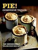 Pie!, Genevieve Taylor, 1472905660