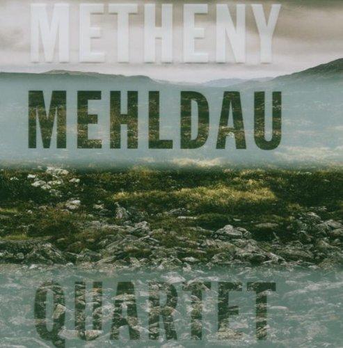 Metheny Mehldau Quartet by Pat Metheny, Brad Mehldau (2007) Audio CD