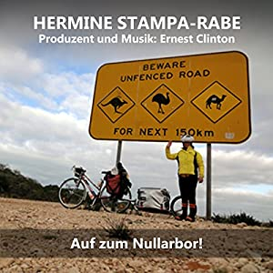 Auf zum Nullarbor! Hörbuch