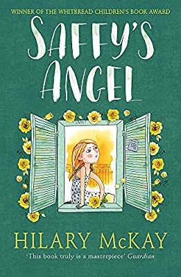 Saffy's Angel: Book 1 (Casson Family): Amazon.co.uk: McKay, Hilary ...