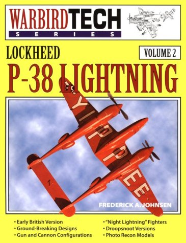 (Lockheed P-38 Lightning - Warbird Tech Vol.)