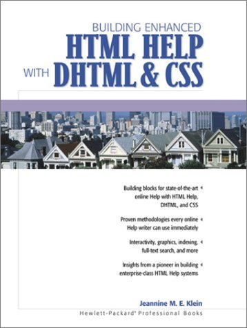 Building Enhanced HTML Help with DHTML and CSS by Prentice Hall Ptr
