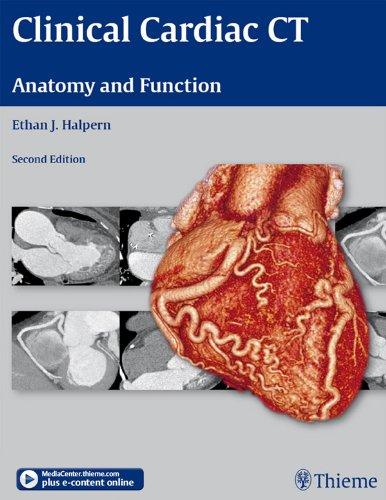 Clinical Cardiac CT Anatomy and Function (2nd 2011) [Halpern]