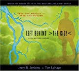 Left Behind: The Kids (Live-Action Audio, Collection 1, Vols. 1-4)