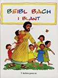 img - for Beibl Bach i Blant, Y (Welsh Edition) book / textbook / text book
