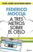 A TRES METROS SOBRE EL CIELO (EDICIÓN ORIGINAL) (PLANETA INTERNACIONAL) (SPANISH EDITION)