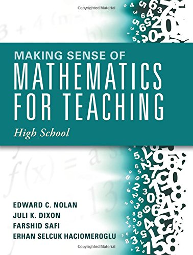 Making Sense of Mathematics for Teaching High School (Understanding How to Use Functions)
