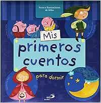 Mis primeros cuentos para dormir Cuentos infantiles