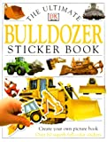 The Bulldozer, Dorling Kindersley Publishing Staff, 0789447193
