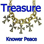 Treasure | Knower Peace