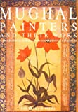 img - for Mughal Painters and Their Work: A Biographical Survey and Comprehensive Catalogue by Verma Som Prakash (1995-01-05) Hardcover book / textbook / text book