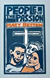 People of the Passion, Mary Betten, 1556120796