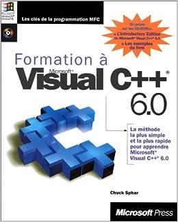 Amazon Fr Formation A Microsoft Visual C 6 0 Avec Cd Roms