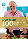 100 Fish and Seafood - My Kitchen Table, Mary Berry and Rick Stein, 1849901589