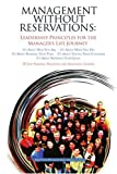Management Without Reservations, Brother Herman Zaccarelli, 0595440533