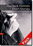 Sherlock Holmes Short Stories (Oxford Bookworms Library)CD Pack