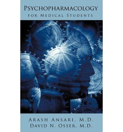 Download By M.D. Arash Ansari - Psychopharmacology for Medical Students (2009-08-28) [Paperback] pdf
