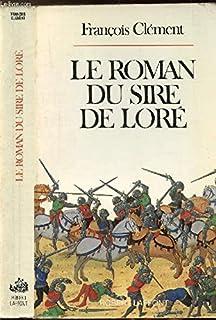 Le Roman du sire de Loré