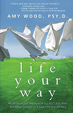 Life Your Way
