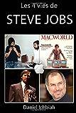 img - for Les 4 vies de Steve Jobs: Biographie non officielle de Steve Jobs (French Edition) book / textbook / text book
