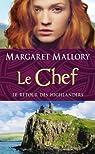 Le retour des Highlanders, tome 4 : Le chef par Mallory