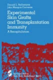 Experimental Skin Grafts and Transplantation Immunity : A Recapitulation, Ballantyne, D. L. and Converse, J. M., 1461262259