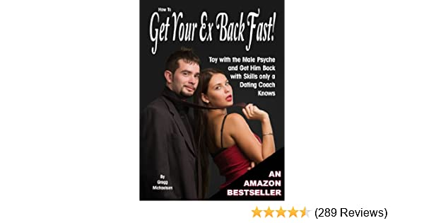 Amazon com: How to Get Your Ex Back Fast! Toy with the Male