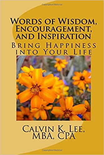 Book Words of Wisdom, Encouragement, and Inspiration: Bring Happiness into Your Life
