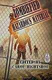 img - for Zombiefied: Hazardous Material: Volume 3 by Carol Hightshoe (2015-07-06) book / textbook / text book
