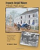Francis Read Moore Florida Folk Artist, Robert Moore, 1466265825