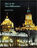 Asia in the New Millennium 9780967912189