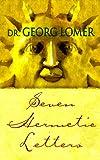 Seven Hermetic Letters, Georg Lomer, 1885928092