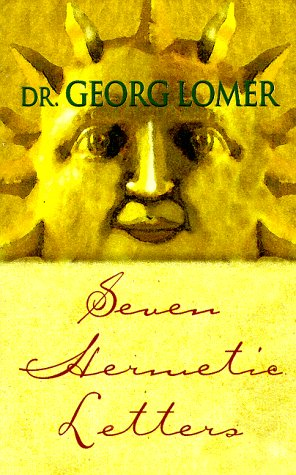 Seven Hermetic Letters : Letters for the Development of the Secret Powers of the Soul