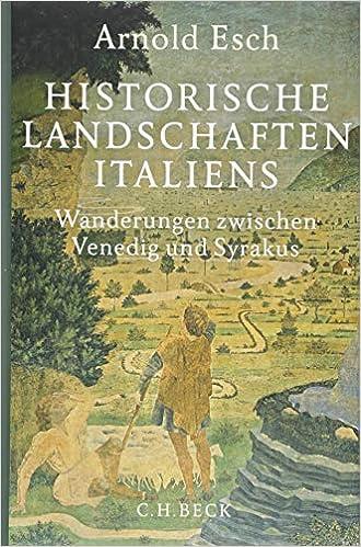 Amazon Fr Historische Landschaften Italiens Wanderungen