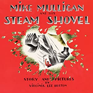 Mike Mulligan and His Steam Shovel, Pet Show!, May I Bring a Friend?, & The Happy Owls Audiobook
