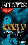 Mobbed Up: A Donnie Brasco Novel