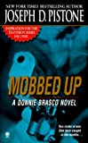img - for Mobbed Up: A Donnie Brasco Novel book / textbook / text book