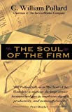 The Soul of the Firm, C. William Pollard, 057804028X