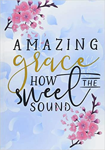 Amazing Grace Christian Journal Notebook With Bible Verse Scripture Amazing Amazing Bible Quote