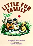 Little Fur Family, Margaret Wise Brown, 0060207450
