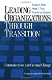img - for Leading Organizations through Transition: Communication and Cultural Change book / textbook / text book