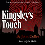 Kingsley's Touch | John Collee
