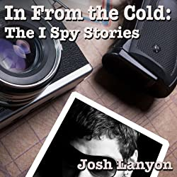 In From the Cold: The I Spy Stories