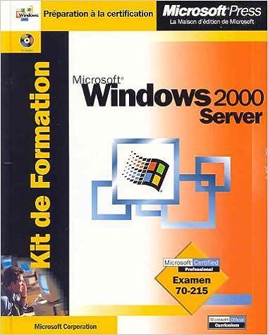 Télécharger en ligne Kit de Formation Microsoft Windows 2000 Server pdf ebook