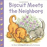 Biscuit Meets the Neighbors, Alyssa Satin Capucilli, 0694015202
